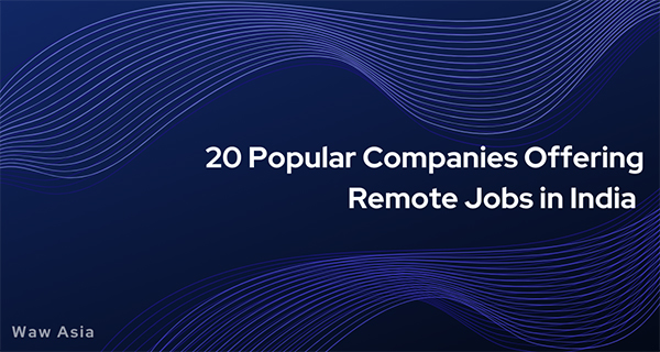 Where can you find top 20 popular companies offering remote jobs in india?
